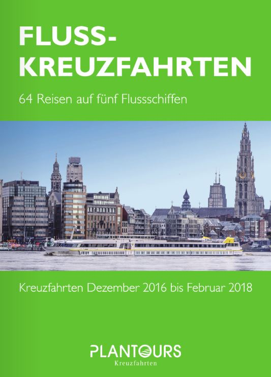 fluss kreuzfahrten kataloge vpn plantours 2017 2018