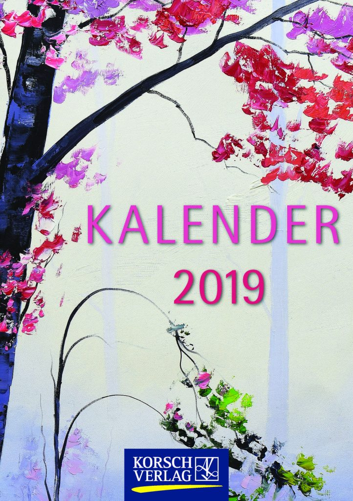 kalender kataloge 2019 kostenlos bestellen von korsch verlag. Black Bedroom Furniture Sets. Home Design Ideas