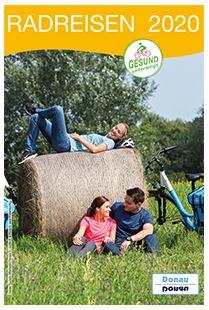 radreisen kataloge 2020 kostenlos donau touristik